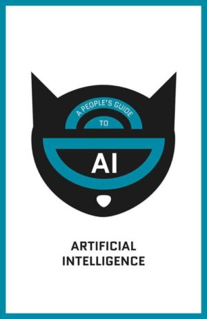 A People's Guide to AI